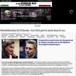 Déstabilisation de l'Ukraine : Les USA pris la main dans le sac