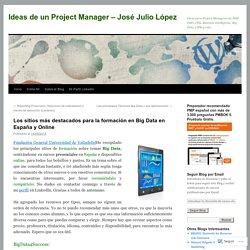 Los sitios más destacados para la formación en Big Data en España y Online
