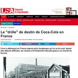 """Le """"drôle"""" de destin de Coca-Cola en France - Boissons et Liquides"""