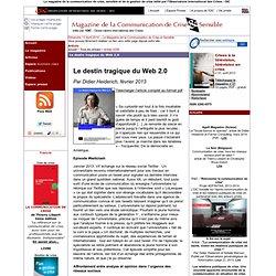 Le destin tragique du Web 2.0 par Didier Heiderich
