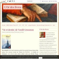 """""""Vie et destin"""", de Vassili Grossman - L'Or des livres"""