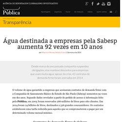 Água destinada a empresas pela Sabesp aumenta 92 vezes em 10 anos