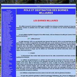 ROLE ET DESTINATION DES BORNES MILLIAIRES