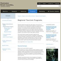 Destination British Columbia - Regional Tourism Programs