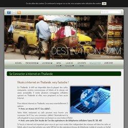 Destination Siam : Se connecter à Internet en Thaïlande