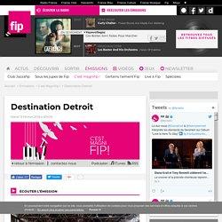 Destination Detroit - C'est Magnifip ! 2018