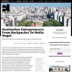 Destination Entrepreneurs: From Backpacker To Media Mogul