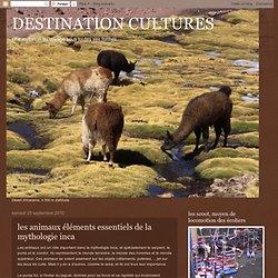 les animaux éléments essentiels de la mythologie inca