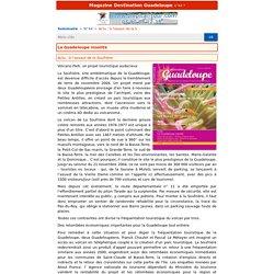 Actu : à l'assaut de la Soufrière - 'Destination Guadeloupe' N°44