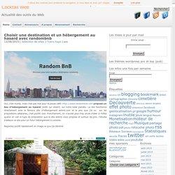 Choisir destination et hébergement au hasard : randombnb