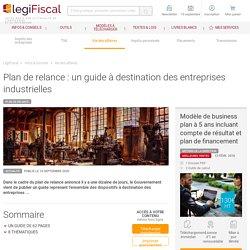 Plan de relance : un guide à destination des entreprises industrielles LégiFiscal