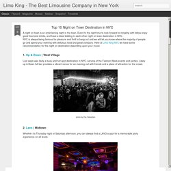 Limo King - The Best Limousine Company in New York: Top 10 Night on Town Destination in NYC
