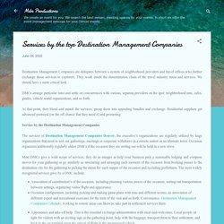 Services by the top Destination Management Companies