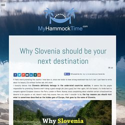 Why Slovenia should be your next destination - MyHammockTime.com