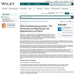 Wiley Job Network Launched – The Destination for High Quality Job Opportunities and Talent