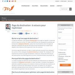 Page de destination : 6 astuces pour l'optimiser