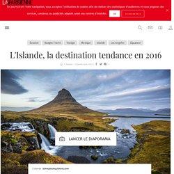 L'Islande, la destination tendance en 2016 - La Parisienne
