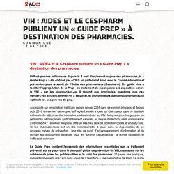 VIH : AIDES et le Cespharm publient un « Guide Prep » à destination des pharmacies.