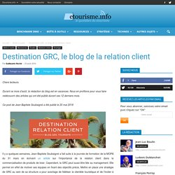 Destination GRC, le blog de la relation client