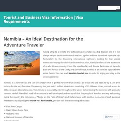 Namibia – An Ideal Destination for the Adventure Traveler