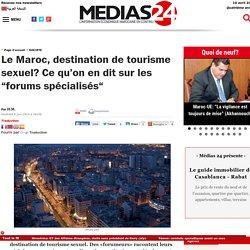 """Le Maroc, destination de tourisme sexuel? Ce qu'on en dit sur les """"forums spécialisés"""""""