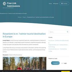 Rovaniemi is nr. 1 winter tourist destination in Europe