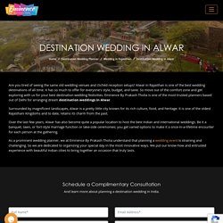 Destination Wedding in Alwar – Eminence