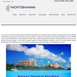 Bahama's Most Visited Tourist Destination