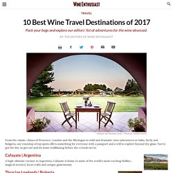 10 Best Wine Travel Destinations of 2017
