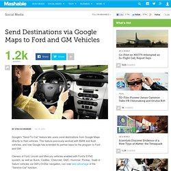 Send Destinations via Google Maps to Ford and GM Vehicles