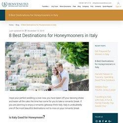 8 Best Destinations for Honeymooners in Italy