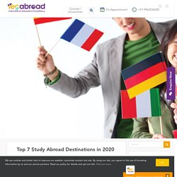 Top 7 Study Abroad Destinations in 2020 - IEC Abroad