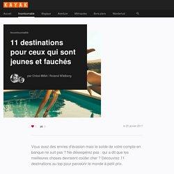 11 destinations pour ceux qui sont jeunes et fauchés