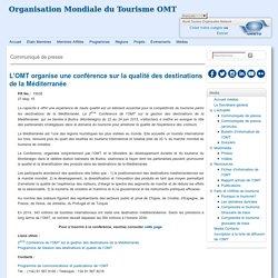 L'OMT organise une conférence sur la qualité des destinations de la Méditerranée
