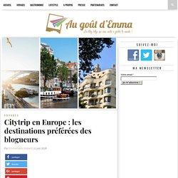 Citytrip en Europe : les destinations préférées des blogueurs