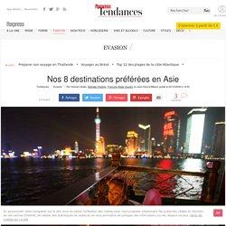 Nos 8 destinations préférées en Asie