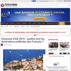 Vacances d'été 2014 : quelles sont les destinations préférées des Français