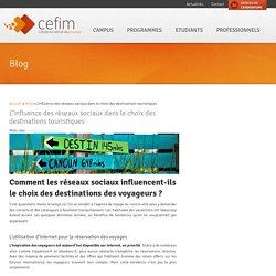 L'influence des réseaux sociaux dans le choix des destinations touristiques - Cefim