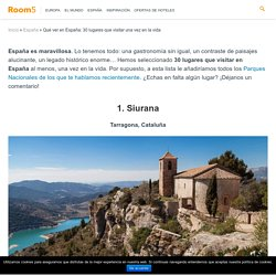 30 destinos imprescindibles que visitar en España