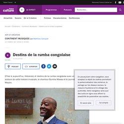 Destins de la rumba congolaise