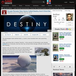 Destiny News - Bungie Reveals New Game Called Destiny And It Wont Be On PC