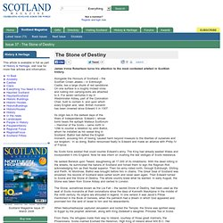 The Stone of Destiny : Scotland Magazine Issue 37