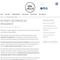 RUTINES I DESTRESES DE PENSAMENT - Mil i una aventures a l'escola