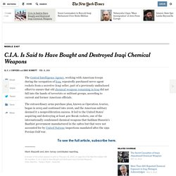 C.I.A. Is Said to Have Bought and Destroyed Iraqi Chemical Weapons