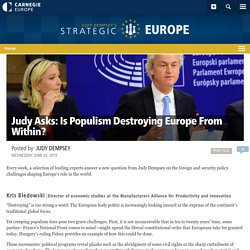 Judy Asks: Is Populism Destroying Europe From Within? - Carnegie Europe - Carnegie Endowment for International Peace