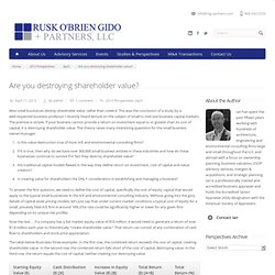Are you destroying shareholder value? - Rusk O'Brien Gido + Partners, LLC