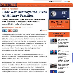 How War Destroys Military Families.