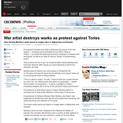 War artist destroys works as protest against Tories - Politics