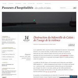 Destruction du bidonville de Calais : de l'usage de la violence