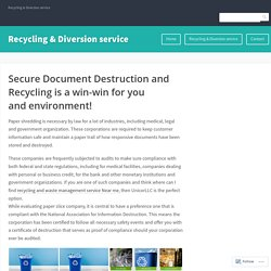 Secure Document Destruction and Recycling is a win-win for you and environment! – Recycling & Diversion service